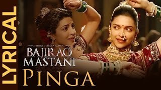 Pinga | Full Song with Lyrics | Bajirao Mastani