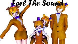 [MMD FNAF FNAM] Feel The Sound [Thanks!!!! for the 30 subs]