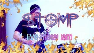 """Stomp""... Metal Live Looping Jam with ZOOM G3 Looper pedal..."