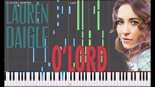 Lauren Daigle - O'Lord Tutorial Piano Synthesia