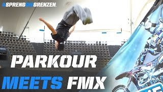 Parkour meets Freestyle Motocross Xtreme #sprengdiegrenzen