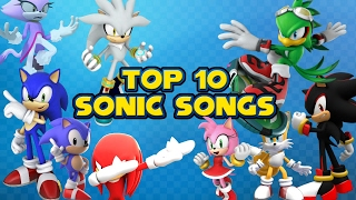 Top 10 Sonic Songs [NEW 2017]