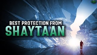 THIS DUA WILL PROTECT YOU FROM THE WHISPERS OF SHAYTAAN