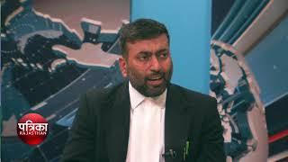 HIGH COURT ADVOCATE TANVEER AHMAD INTERVIEW IN patrika tv taken By RAKHI HAJELA