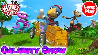Heroes of the City 2 - Calamity Crow Bundle - Preschool Animation -  Long Play