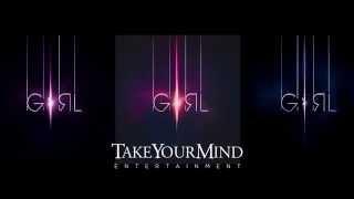 GIRL BY TakeYourMind Ent. Avec ESPACE FM