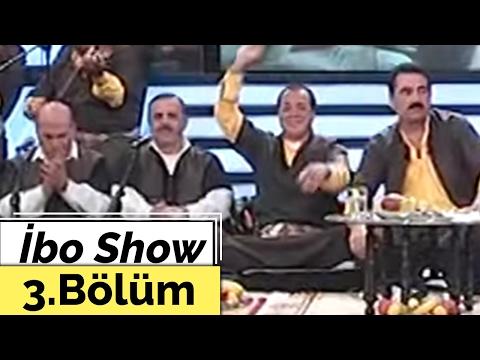 İbo Show 3. Bölüm Urfa Sıra Gecesi 2003