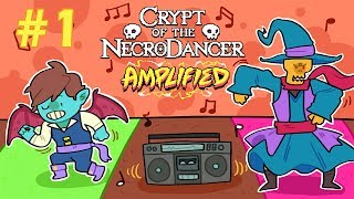 Crypt of NecroDancer AMPLIFIED [Episode 1]