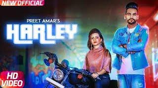 Harley (Full Video) | Preet Amar | Western Pendu | Latest Punjabi Song 2018 | Speed Records