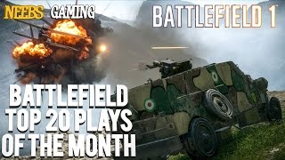 Battlefield Top 20 Plays of the Month!