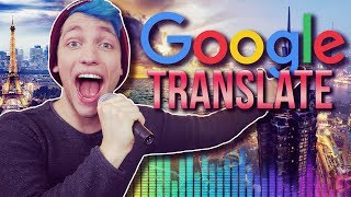 SONGS mit Google Translate
