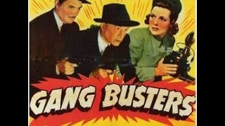 Gang Busters 7 - 13 (1943)