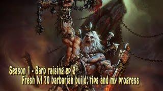 Diablo 3 barbarian build - fresh lvl 70 season 1 patch 2.1 (Barb raising ep 2)