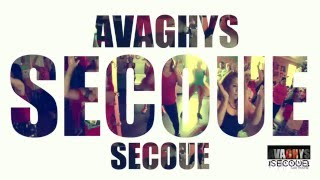 AVAGHYS - SECOUE ( Demo )