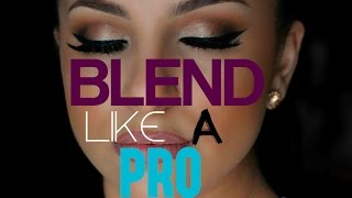 How To Blend Your Eyeshadow Like A PRO! IN DEPTH | Makeup By Leyla
