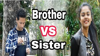 Brother vs sister || funny Assamese video