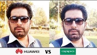 Camera Comparison !!!! Oppo F5 vs Huawei Mate 10 Lite [Urdu/Hindi]