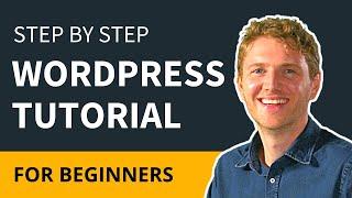 WordPress Tutorial: How to Make a Website - Simple & Easy!