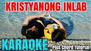 Kristyanong Inlab Karaoke (by Kent Charcos)