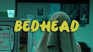 Bedhead | Short Film