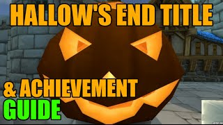 WoW Hallow's End Hallowed Title & Meta Achievement Guide