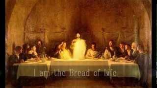I am the Bread of Life - Lyrics