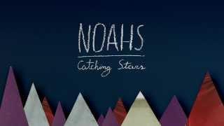 NOAHS - Catching Stars