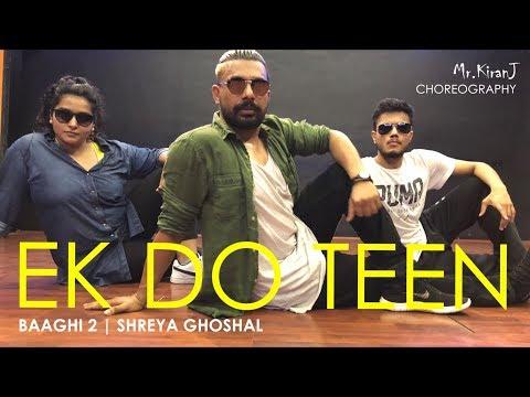 Xxx Mp4 Ek Do Teen Baaghi 2 Shreya Ghoshal Kiran J DancePeople Studios 3gp Sex