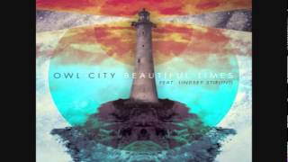 Owl City - Beautiful Times (feat. Lindsey Stirling) [FULL SONG LYRICS] Download