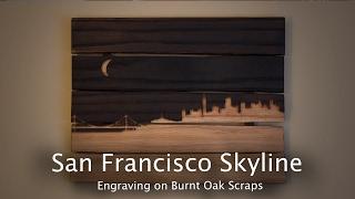 Burnt Wood Design, San Fran Skyline - CNC Project 79