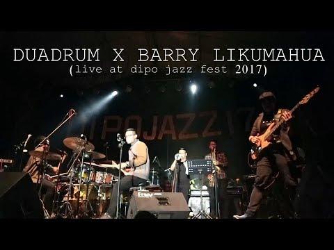 DUADRUM X BARRY LIKUMAHUWA (live at dipo jazz fest 2017)