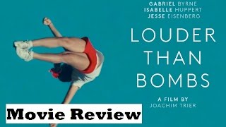 Louder Than Bombs (2016) Movie Review