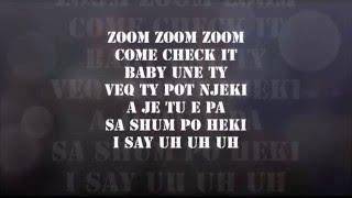 Vig Poppa  - Zoom Zoom feat Dhurata Dora ( Me Text ) - Lyrical
