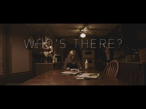 Who's There? (2018) - Short Horror Film