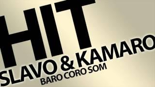 Slavo Gazi & Kamaro - STARE HITY - Baro coro som