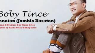 boby tince jonatan joblo karatan new single