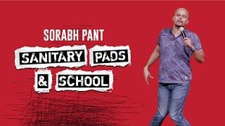 Sanitary Pads & School: Standup Comedy by Sorabh Pant