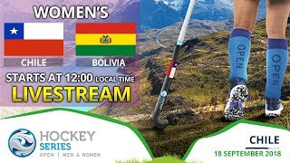 Chile v Bolivia | 2018 Women's Hockey Series Open | FULL MATCH LIVESTREAM
