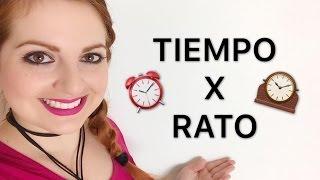 TIEMPO X RATO (Diferença/diferencia) - ESPANHOL PARA BRASILEIROS