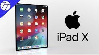 iPad X (2018) - CONFIRMED!