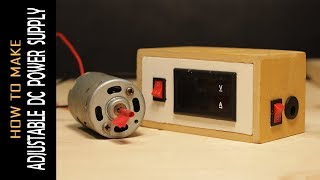 How to make adjustable voltage simple dc power supply [DIY]