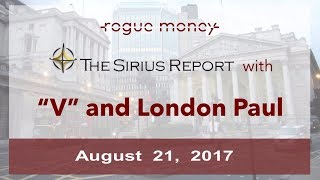 The Sirius Report: With London Paul & V (08/21/2017)