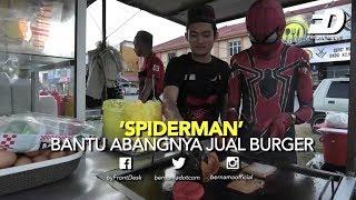 'SPIDERMAN' BANTU ABANGNYA JUAL BURGER