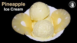Pineapple Ice Cream (Without Ice Cream Maker) - Homemade Pineapple Ice Cream by Kitchen With Amna