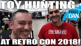 TOY HUNTING with Pixel Dan at Retro Con 2018 (ft Toy Galaxy)