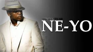 Ne-yo - She wants me