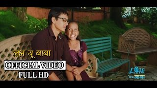 Love You Baba - Official Title Song- 8 Year old Director Saugat Bista