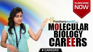 CAREERS IN MOLECULAR BIOLOGY – B.SC,M.Sc,P.Hd,Institutions,Research,Laboratory