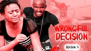 Wrongful Decision 3 (copy) - 2016 Latest Nigerian Nollywood Movie