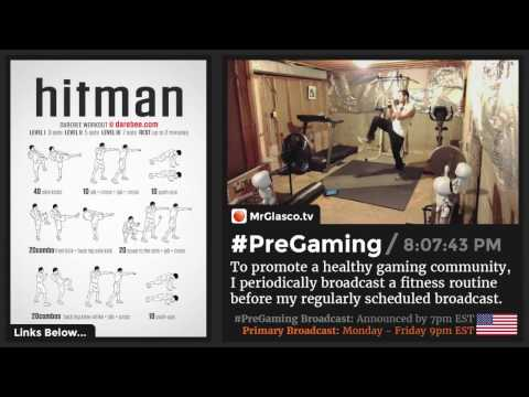 #PreGaming: DAREBEE #Hitman Workout 💪